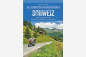Motorradtouren Schweiz